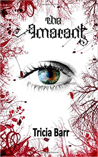 A Review of The Amarant by Author Tricia Barr