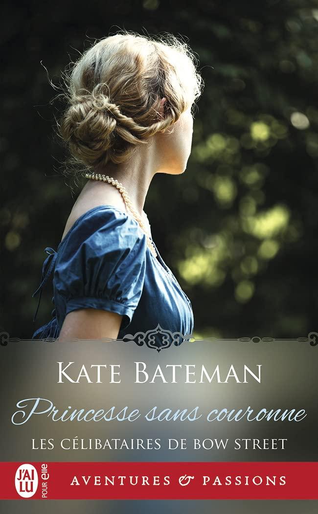 Les célibataires de Bow Street - Tome 3 : Princesse sans couronne de K.C Bateman 61d++SOfnvL