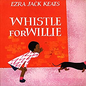 Whistle for Willie Audiobook