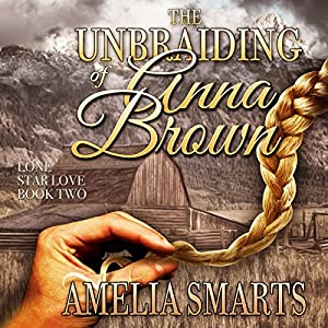 The Unbraiding of Anna Brown Audiobook