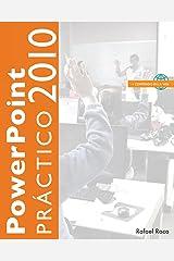 PowerPoint 2010 Práctico (Spanish Edition) Paperback