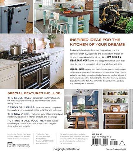 All New Kitchen Ideas That Work Paper Heather J 9781631869013 Amazon Com Books
