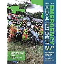 Emergency Medical Responder: First on Scene (10th Edition) (EMR)