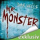 Mr. Monster (Serienkiller 2) Hörbuch von Dan Wells Gesprochen von: Elmar Börger