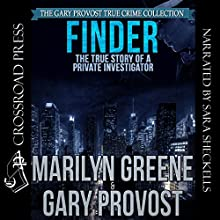Finder: The True Story of a Private Investigator Audiobook by Marilyn Greene, Gary Provost Narrated by Sara K. Sheckells