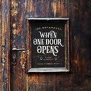 When One Door Opens