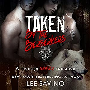 Taken by the Berserkers Audiobook
