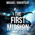 The First Mission: The Shadow Order, Book 2 Audiobook by Michael Robertson Narrated by Brian Dullaghan