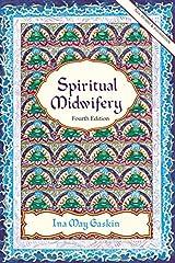 Spiritual Midwifery by Ina May Gaskin (2002-04-08) Paperback