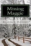 Missing Maggie, Jennifer Davidson, 1466325151