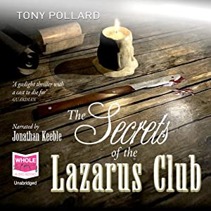 The Secrets of the Lazarus Club Audiobook