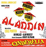 Aladdin (Original London Cast) / Cinderella