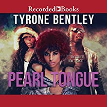 Pearl Tongue: Dallas Diamonds Series Audiobook by Tyrone Bentley Narrated by Patricia R. Floyd