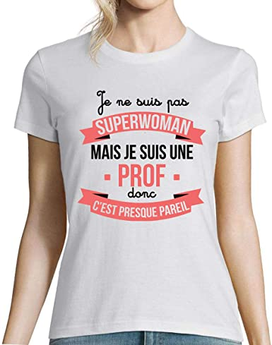 Closset T-Shirt Femme Prof Superwoman | El Professeur | T-Shirt col Rond  Humour Original pour Tous nos Amis Les Profs: Amazon.fr: Vêtements et  accessoires