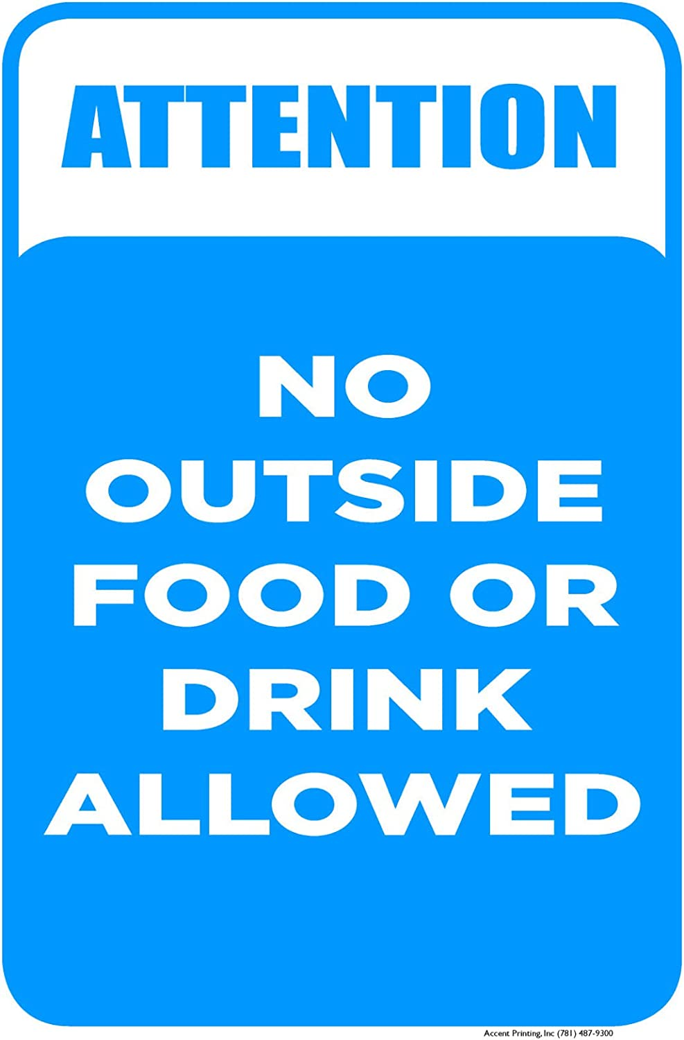 No Outside Food Or Drink Allowed | Easy to Mount Parking and Street Sign | 12