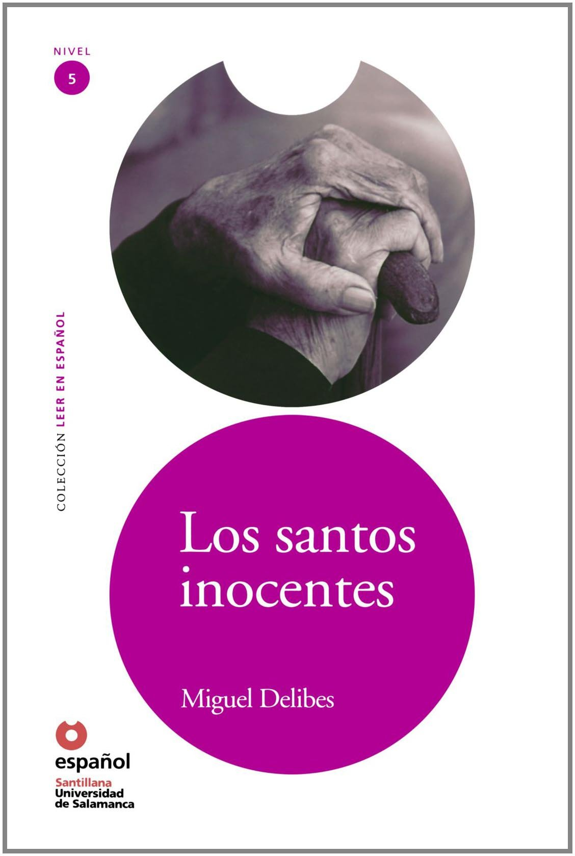 Los santos inocentes/ The Innocent Saints (Leer En Espanol Level 5) (Spanish Edition) ebook