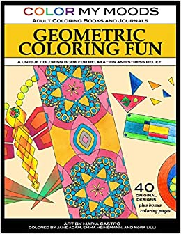 Geometric Coloring Fun by Color My Moods Coloring Books and Journals ...
