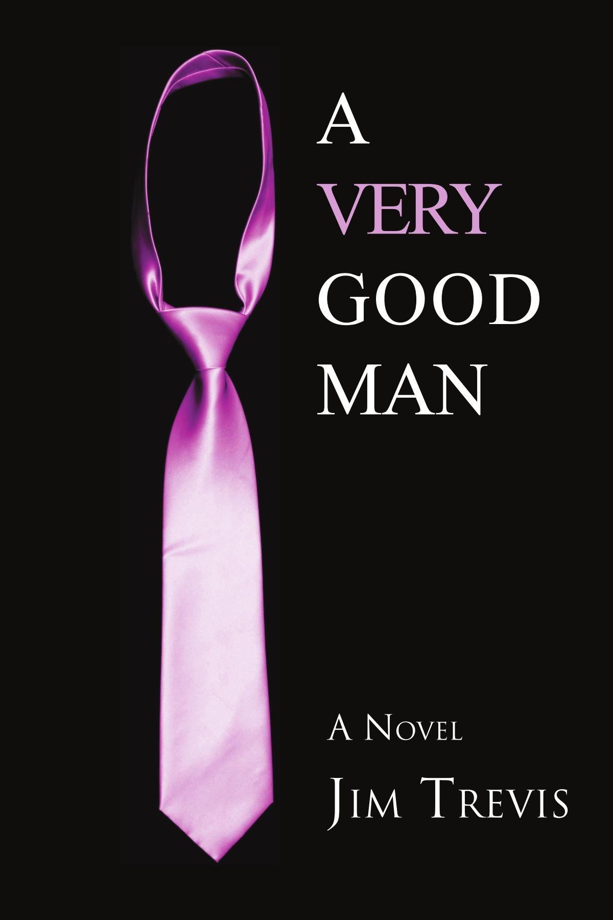 Download A Very Good Man: A Novel ebook
