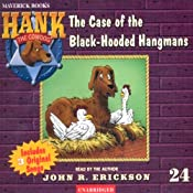 The Case of the Black Hooded Hangmans: Hank the Cowdog | John R. Erickson