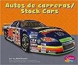 Autos de carreras/Stock Cars (Maquinas maravillosas/Mighty Machines)