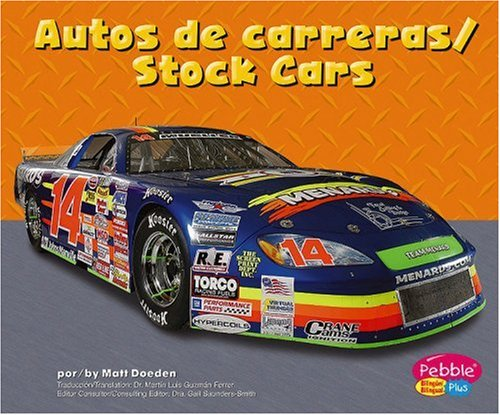 Autos de carreras/Stock Cars (Maquinas maravillosas/Mighty Machines) by Brand: Capstone Press