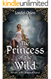 The Princess of the Wild (The Royals of Adriel Book 2)