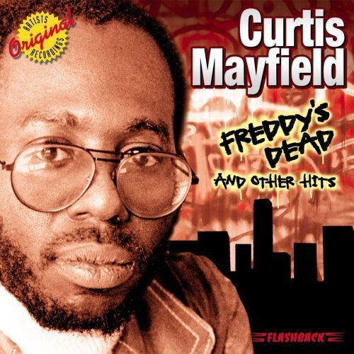 December 26 2015 marked the 16th anniversary of Curtis Mayfield s death