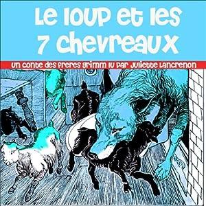 Le loup et les 7 chevreaux | Livre audio