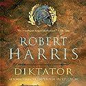 Diktator (Cicero 3) Hörbuch von Robert Harris Gesprochen von: Jakob Sveistrup