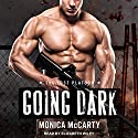 Going Dark: Lost Platoon Series, Book 1 Audiobook by Monica McCarty Narrated by Elizabeth Wiley