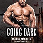 Going Dark: Lost Platoon Series, Book 1 | Monica McCarty