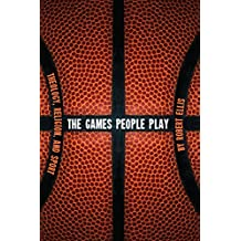 The Games People Play: Theology, Religion, and Sport