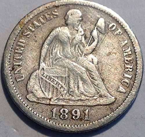 1891 Seated Liberty Dime Dime Choice Very Fine Details