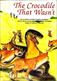 The Crocodile That Wasn t: An eyewitness account of an extinct monster by Australia s Aboriginal people