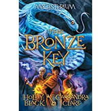 The Bronze Key (Magisterium #3) (Magisterium Series)