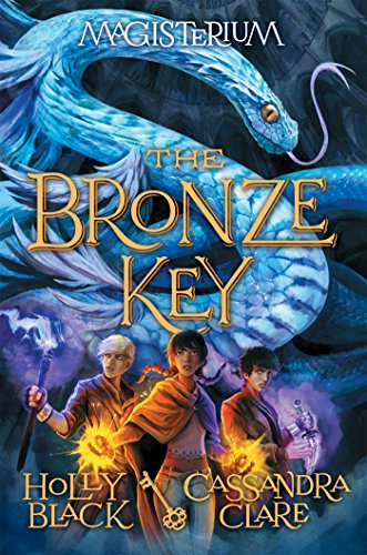 The Bronze Key (Magisterium #3) (Magisterium Series) - English Entrance Bronze