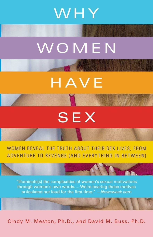 Amazon.com: Why Women Have Sex (9780312662653): Meston, Cindy: Books