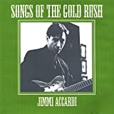 Songs of the Gold Rush by Jimmi Accardi (2007-01-02)