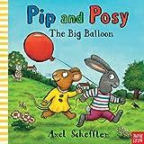 Pip and Posy: the Big Balloon, Axel Scheffler, 0763663727