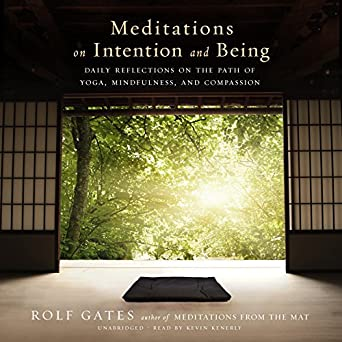 Amazon Com Meditations On Intention And Being Daily