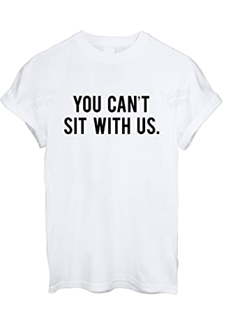 ab64c50670 TeeIsland You Can't Sit With Us T Shirt: Amazon.co.uk: Clothing