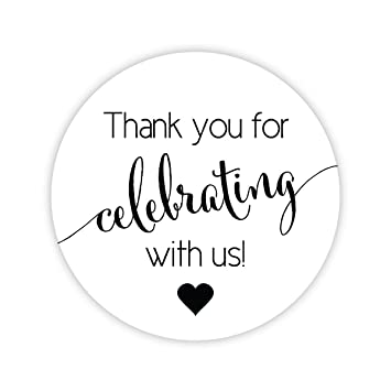 Amazon Thanks For Celebrating With Us Stickers Wedding And