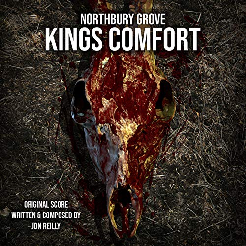 Northbury Grove: King's Comfort (Original Soundtrack)