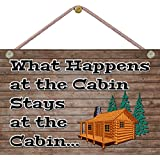 What Happens at the Cabin, Stays at the Cabin! - NEW 9X6 HIGH QUALITY HARDBOARD BEACH SIGN - MADE IN AND SHIPS FROM CORNWALL, ONTARIO, CANADA