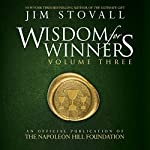 Wisdom for Winners Volume Three: An Official Publication of The Napoleon Hill Foundation | Jim Stovall,The Napoleon Hill Foundation
