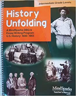 History unfolding a mindsparks dbq and essay writing program