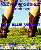 Hot Blue Velvet Book Two BBW Western Cowboy Erotic Romance (Velvet Series 2)