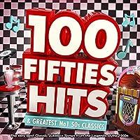 100 Fifties Hits & Greatest No.1 50s Classics MP3