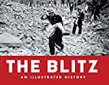 Blitz - An Illustrated History (General Military)