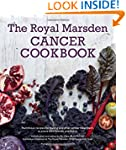 The Royal Marsden Cancer Cookbook: Nu...